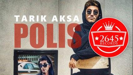 Tarık Aksa - Polis (Lyric Video)