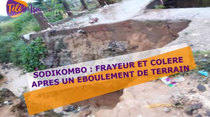 Eboulement de terrain à Sodikombo: Les populations entre frayeur et colère