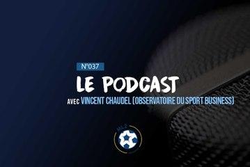 PODCAST ML2 - Épisode 37 avec Vincent Chaudel, fondateur de l'Observatoire du Sport Business