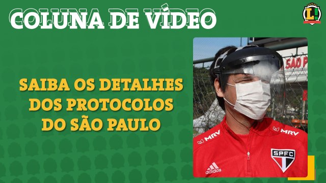 Veja os cuidados do São Paulo contra a COVID-19