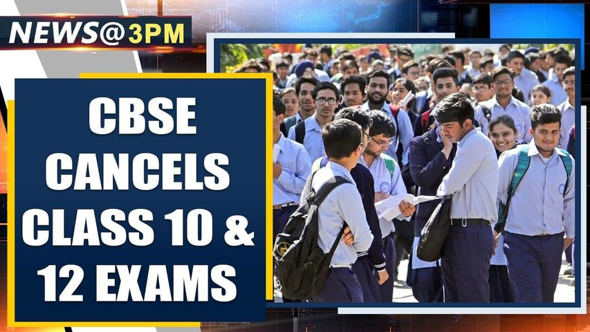 CBSE cancels class 10 and 12 remaining board exams amid Coronavirus pandemic | Oneindia News