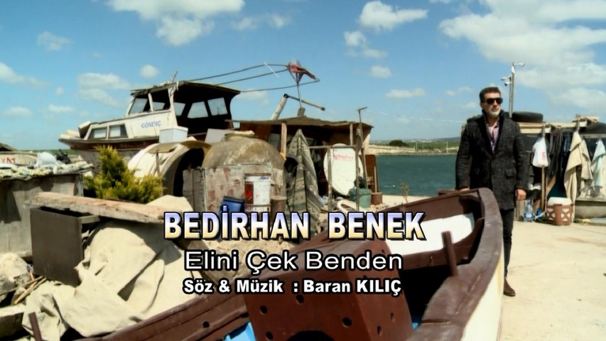 Bedirhan Benek - Elini Çek Benden - (Official Video)