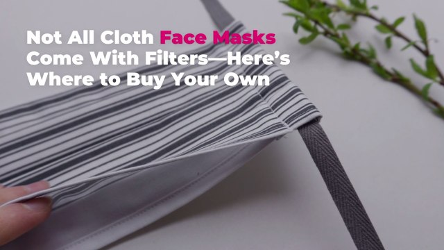 Not All Cloth Face Masks Come With Filters—Here's Where to Buy Your Own