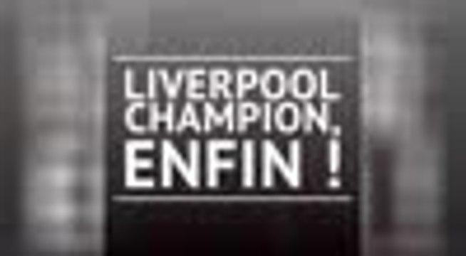31e j. - Liverpool champion, enfin !