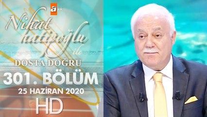 Nihat Hatipoğlu Dosta Doğru -  25 Haziran 2020
