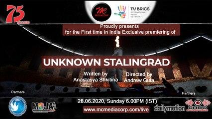 UNKNOWN STALINGRAD TEASER   Premier on 28.06.2020  6.00 PM (iST)   MC Mediacorp   TV BRICS   DailyMotion  Gabo Enterprises