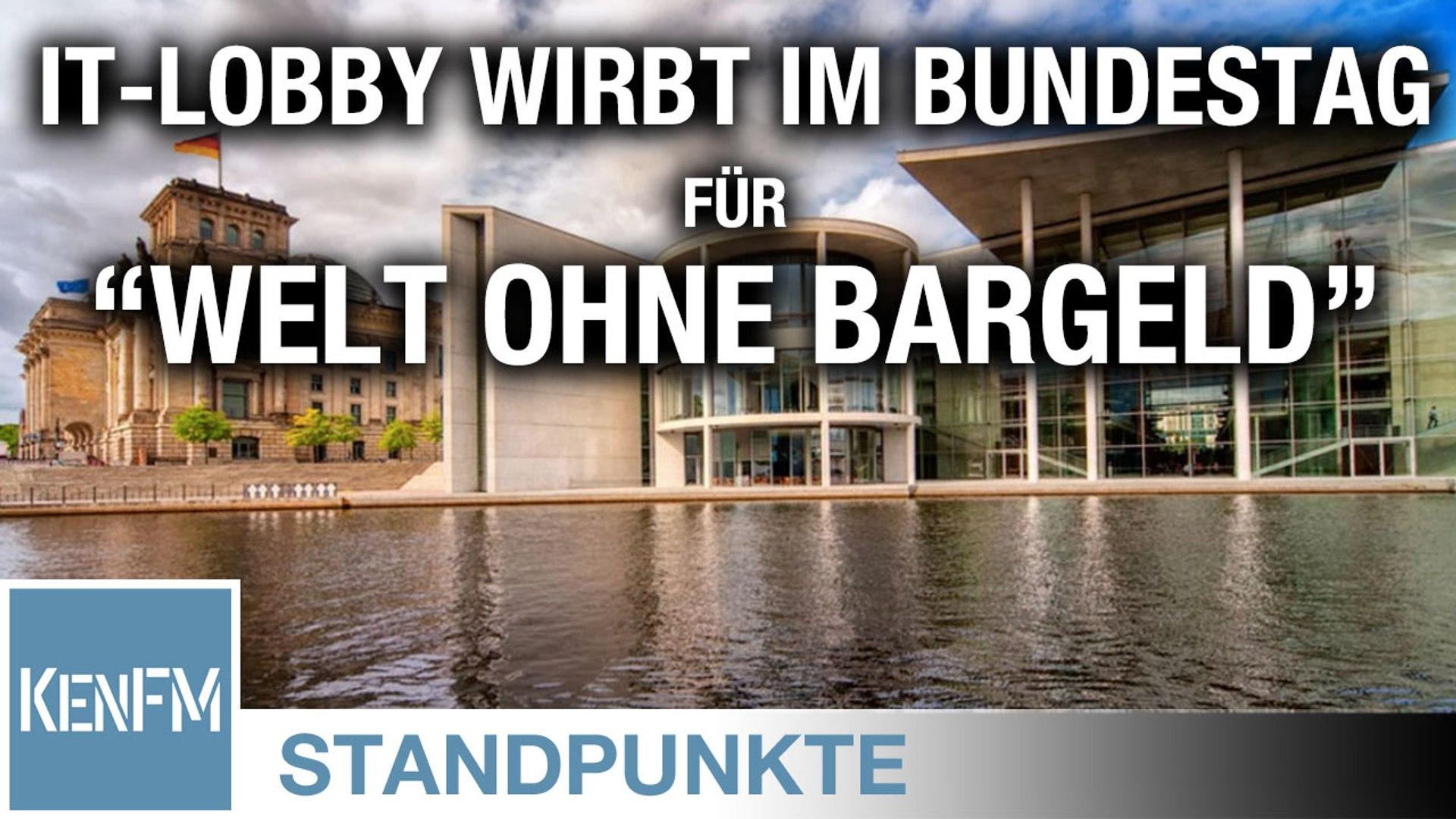"""Warum die IT-Lobby den Bundestag als Werbebühne für die """"Welt ohne Bargeld"""" missbrauchen durfte"""