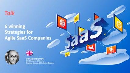TALK | 6 winning Strategies for Agile SaaS Companies  | Beginner