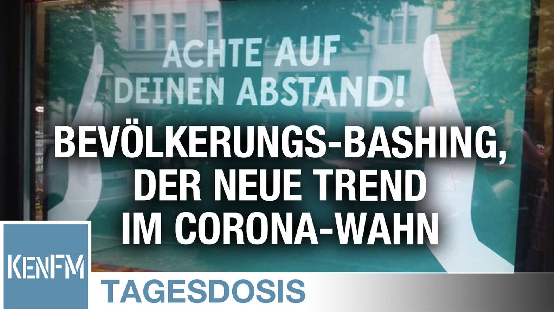Bevölkerungs-Bashing, der neue Trend im Corona-Wahn – Tagesdosis 27.6.2020
