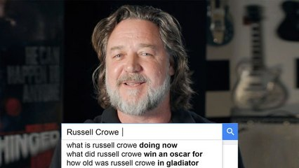 Russell Crowe Answers the Web's Most Searched Questions