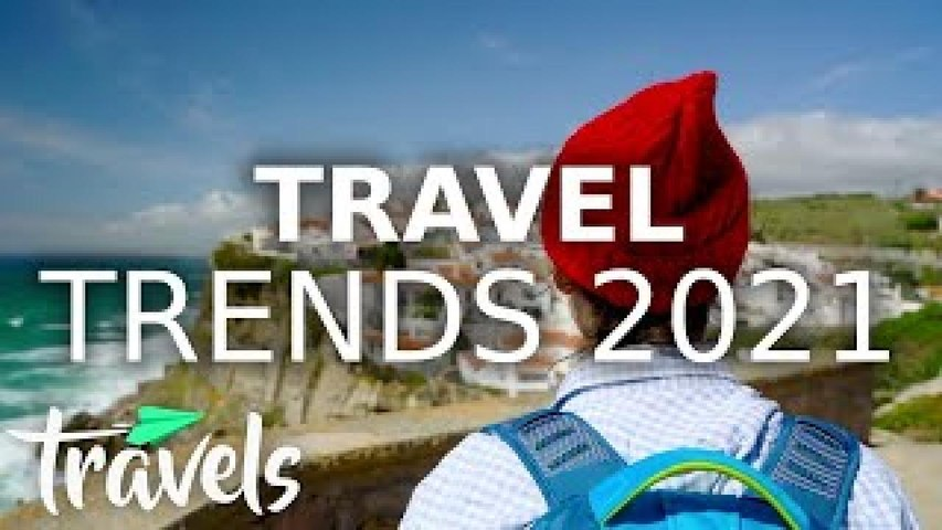 Top 10 Travel Trends for 2021