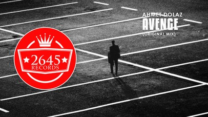 Ahmet Dolaz - Avenge (Original Mix)