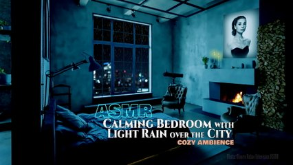Calming Bedroom with Light Rain over the City | ASMR | Cozy Ambience