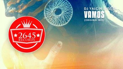 DJ Yalçın Erdilek - Vamos (Original Mix)