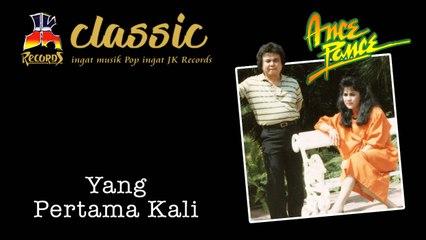Ance & Pance - Yang Pertama Kali (Official Music Video)