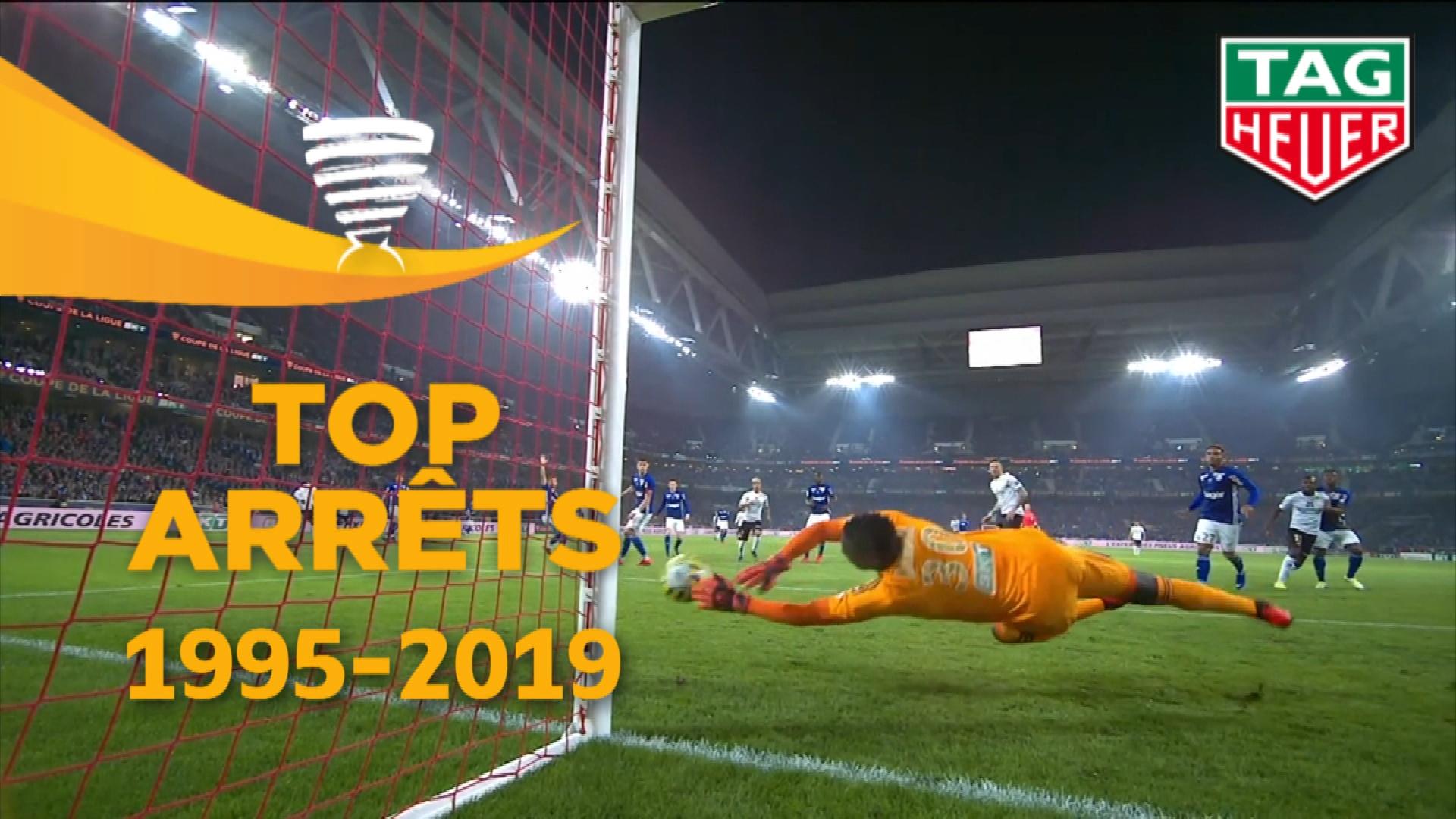 Top arrêts | Finales Coupe de la Ligue 1995-2020 | Archives