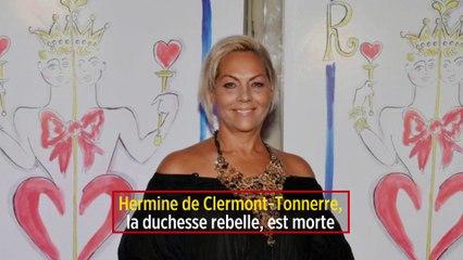 Hermine de Clermont-Tonnerre, la duchesse rebelle, est morte
