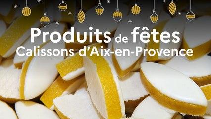 Un produit, un territoire : Tout sur le calisson d'Aix-en-Provence