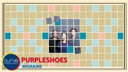 Purpleshoes - Migraine - Official Lyric Video