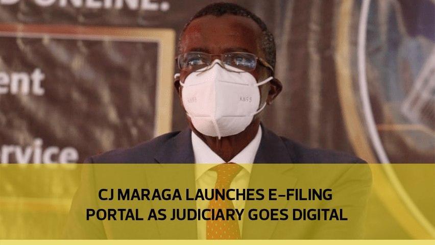 CJ Maraga launches e-filing portal as Judiciary goes digital