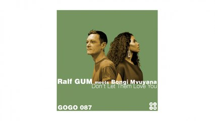 Don't Let Them Love You (Ralf GUM Instrumental)