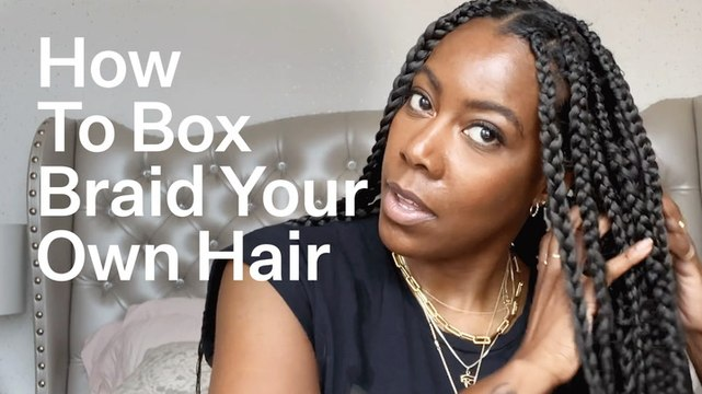 How To Box Braid Your Own Hair At Home (For Beginners) | Bustle