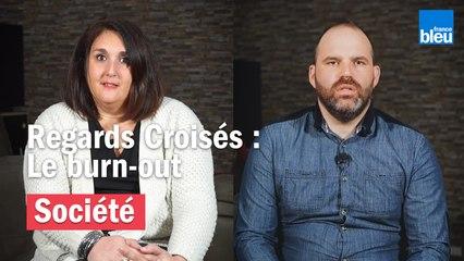 Regards Croisés - Le burn-out