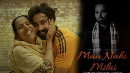 RABBI PANNU - MAA NAHI MILNI - Latest Punjabi Songs 2020