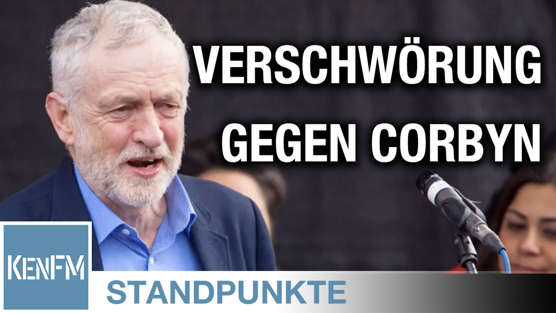 Verschwörung gegen Corbyn | Von Ulrich Teusch