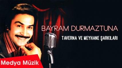 Bayram Durmaztuna - Kovma Beni Meyhaneci - [Official Audio]