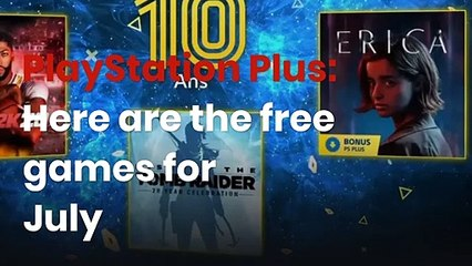 PlayStation Plus: Here are the free games for July