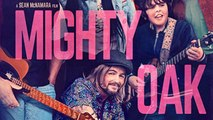 Mighty Oak Trailer 07/07/2020