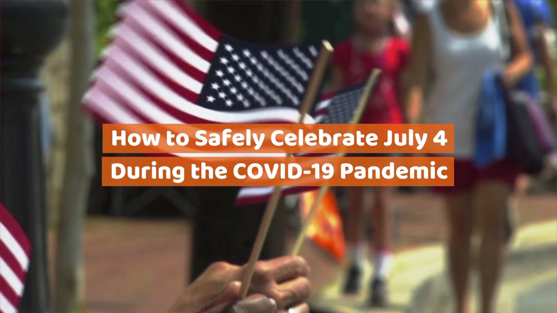 July 4th In A Pandemic