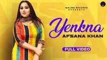 Afsana Khan - Yenkna - Latest Punjabi Songs 2020