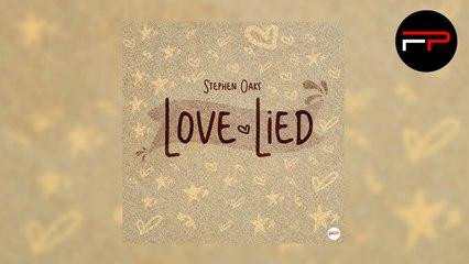 Stephen Oaks - Love Lied