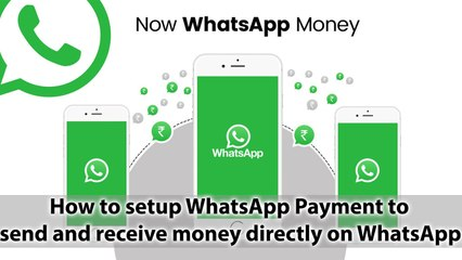How to setup WhatsApp Payment to send and receive money directly on WhatsApp