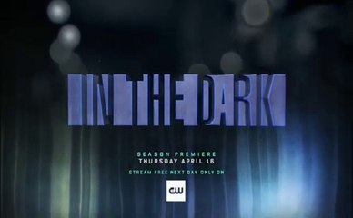 In the Dark - Promo 2x13