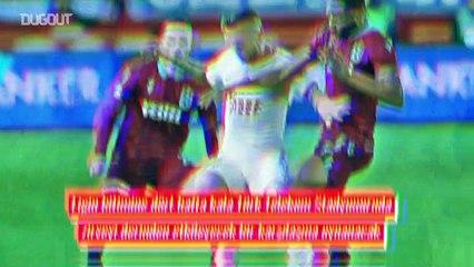 Süper Lig'in Kader Maçı : Galatasaray - Trabzonspor