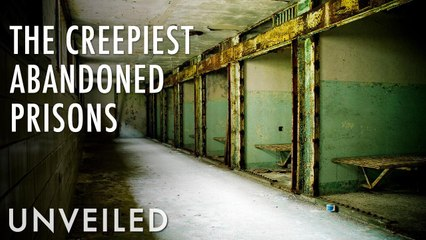 Why These Creepy Prisons Were Left To Rot | Unveiled