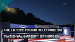 The Latest: Trump to establish 'National Garden' of heroes, and other top stories from July 06, 2020.