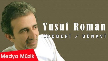 Yusuf Roman - Bênavî - [Official Audio]