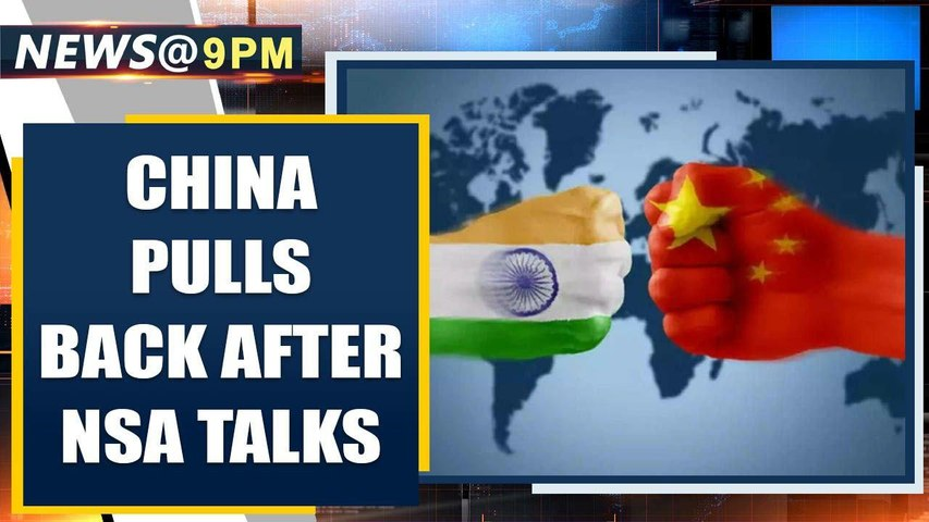 NSA Doval talked to China's Foreign Minister before PLA pulled back from Galwan Oneindia News