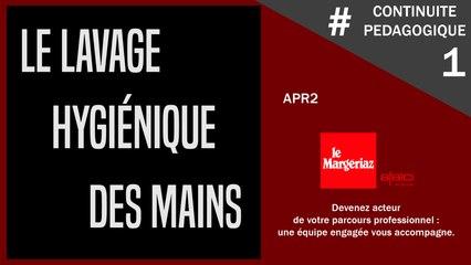 #CONTINUITE PEDAGOGIQUE AU MARGERIAZ  1 : le lavage des mains par les CAP APR2