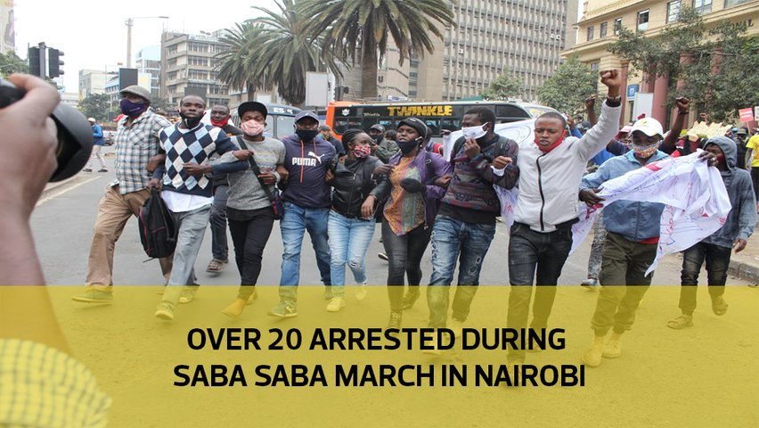 Over 20 arrested during Saba Saba march in Nairobi