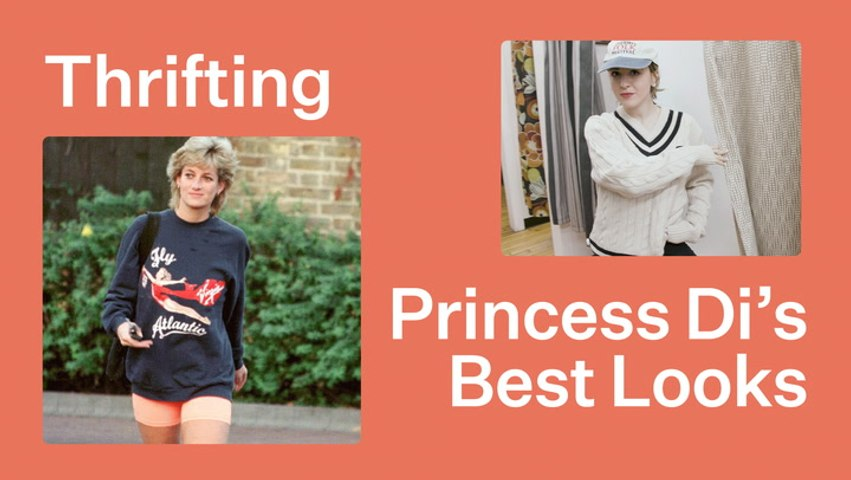 Come Thrift With Us For LADY DI Inspired Looks | Bustle