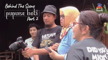 Dyah & Bagas - Pupuse Hati (Kuncup Hati Layu Pasti) Behind The Scene Part 2