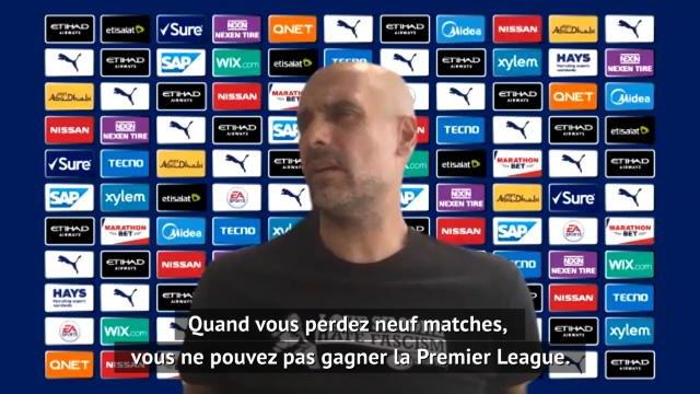 """Man City - Guardiola : """"Quand vous perdez neuf matches, vous ne pouvez pas gagner la Premier League"""""""