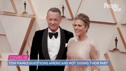 Tom Hanks Says He and Rita Wilson Had 'Very Different Reactions' to Coronavirus: It 'Was Odd'