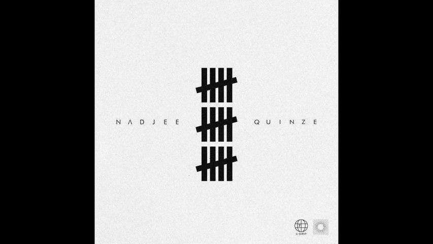 Nadjee - Quinze