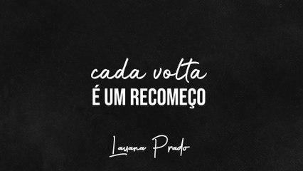 Lauana Prado - Cada Volta É Um Recomeço